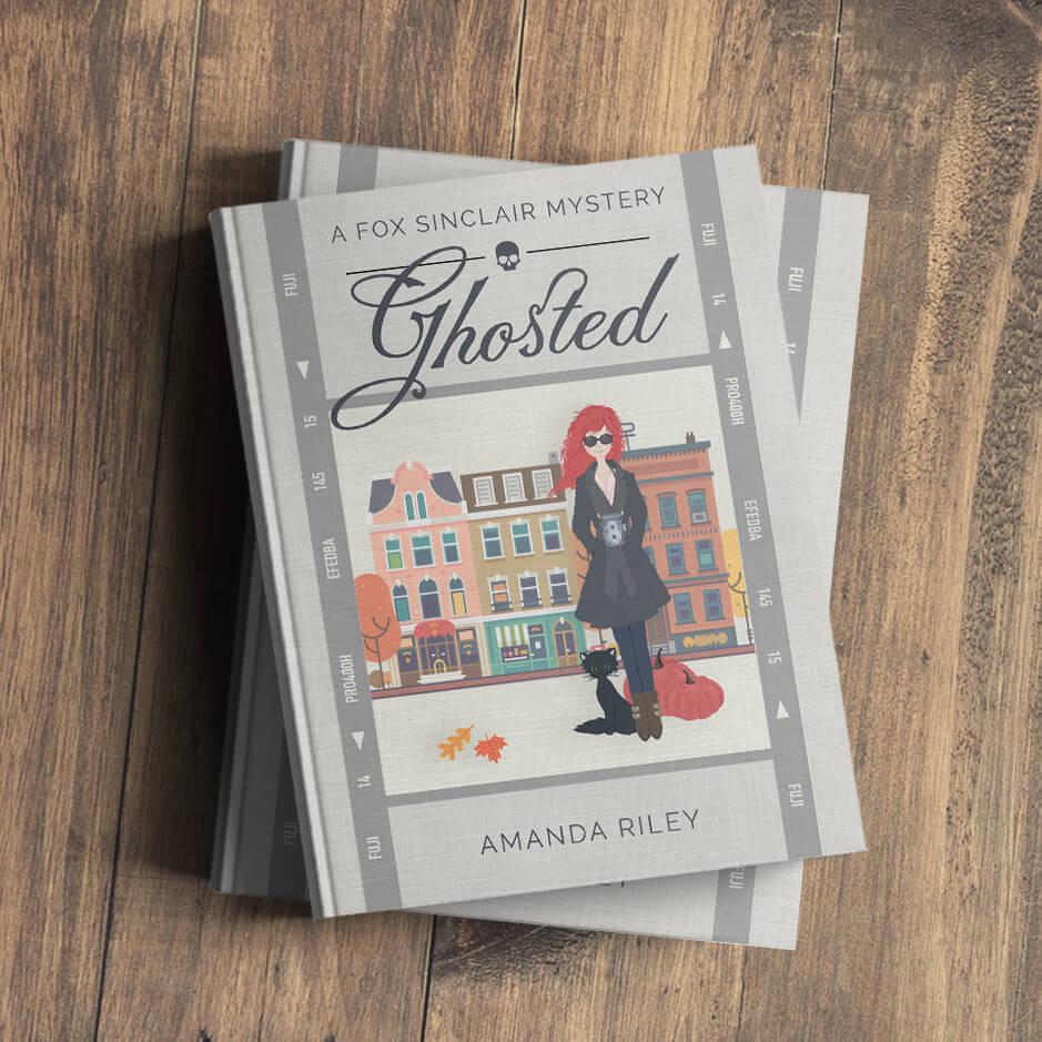 Ghosted: A Fox Sinclair Mystery by Amanda Riley